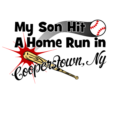My son hit a homerun in Cooperstown, NY